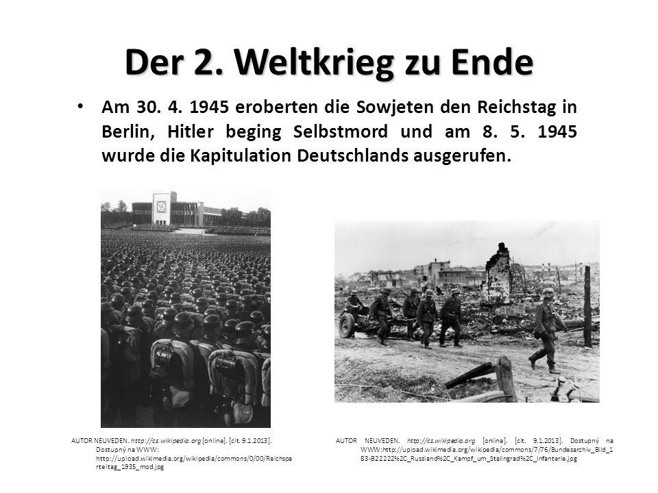 Der 2. Weltkrieg zu Ende Am 30. 4.