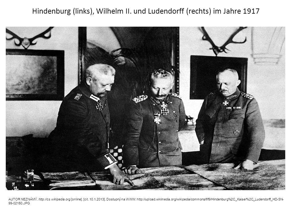 Hindenburg (links), Wilhelm II. und Ludendorff (rechts) im Jahre 1917 AUTOR NEZNÁMÝ.