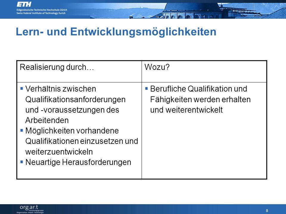 8 Lern- und Entwicklungsmöglichkeiten Realisierung durch…Wozu.