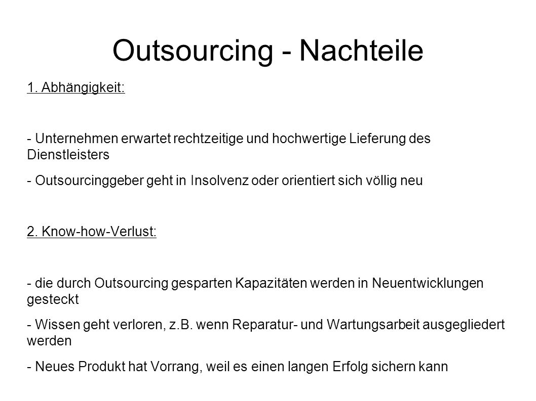 Outsourcing - Nachteile 1.