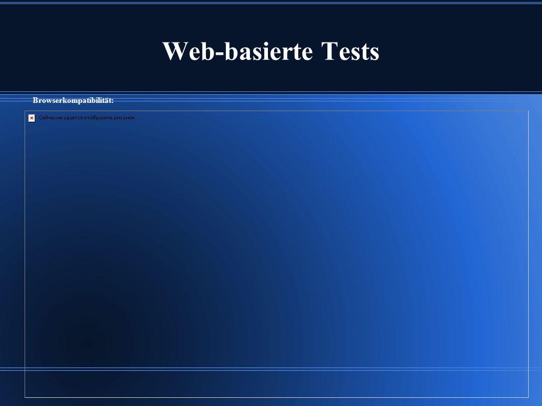 Web-basierte Tests Browserkompatibilität: