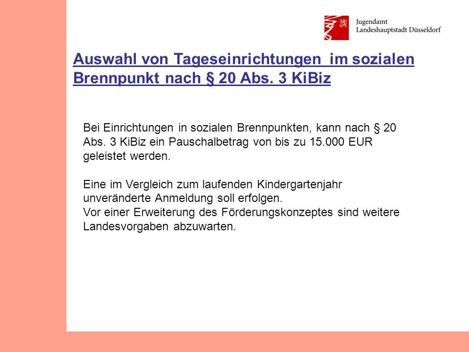 Auswahl von Tageseinrichtungen im sozialen Brennpunkt nach § 20 Abs.