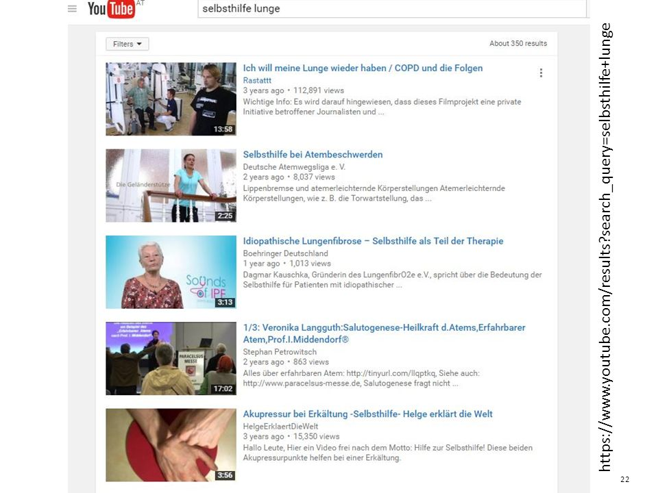 YouTube.com 22 https://www.youtube.com/results search_query=selbsthilfe+lunge