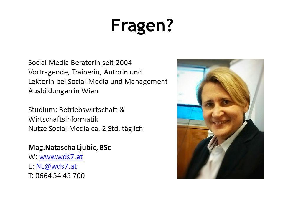 Fragen? Social Media Beraterin seit 2004 Vortragende, Trainerin, Autorin und Lektorin bei Social Media und Management Ausbildungen in Wien Studium: Be