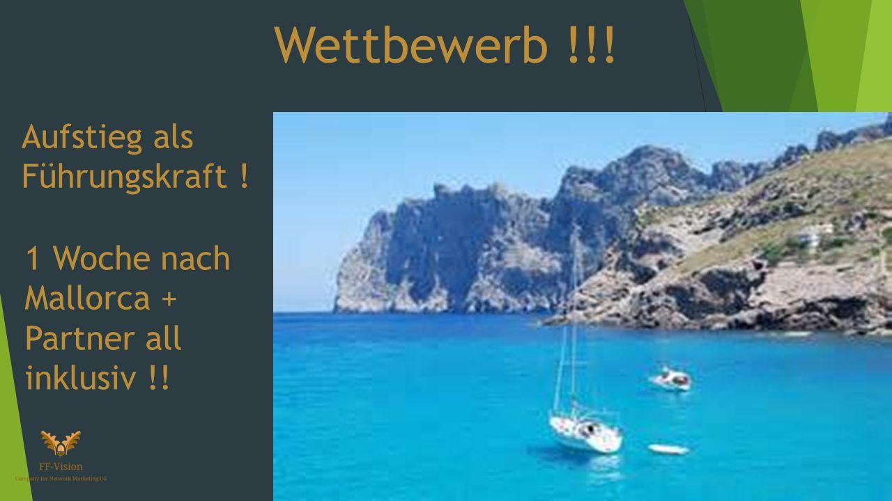Wettbewerb !!! Aufstieg als Führungskraft ! 1 Woche nach Mallorca + Partner all inklusiv !!