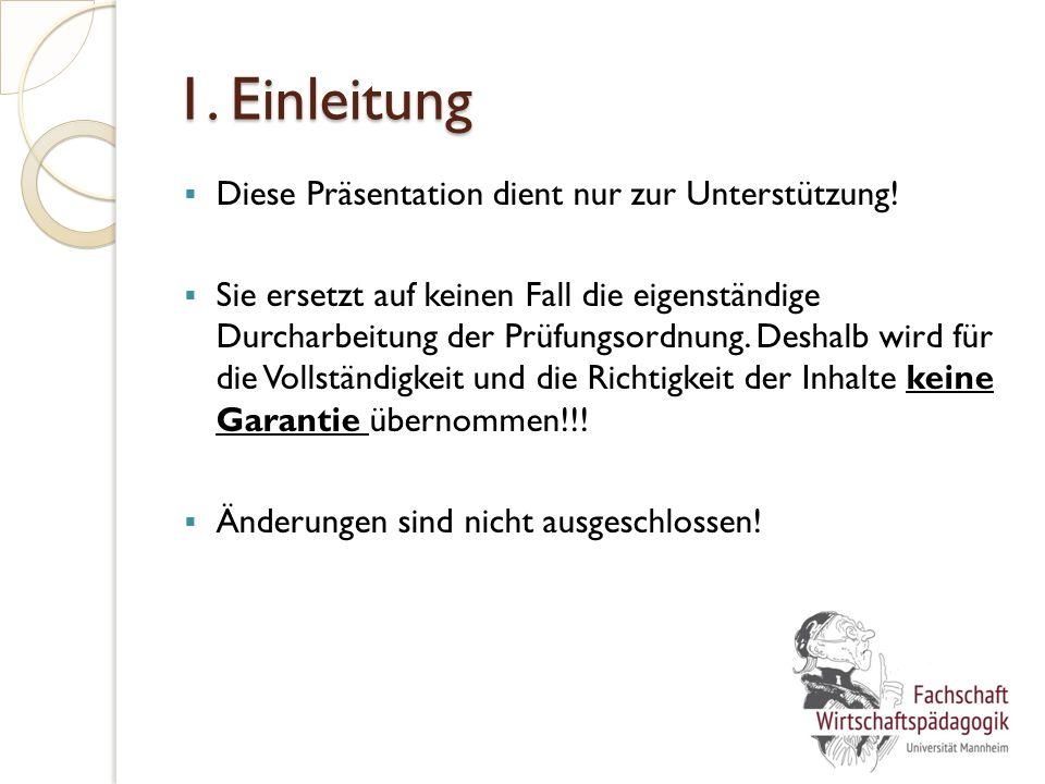 1. Einleitung  Diese Präsentation dient nur zur Unterstützung.