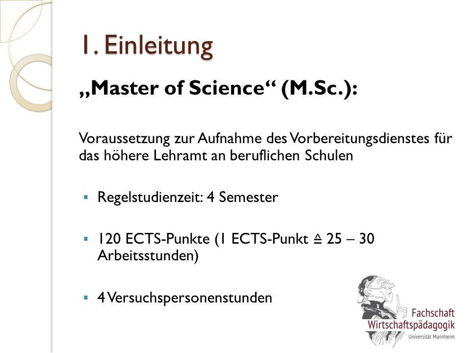 """1. Einleitung """"Master of Science"""" (M.Sc.): Voraussetzung zur Aufnahme des Vorbereitungsdienstes für das höhere Lehramt an beruflichen Schulen  Regels"""