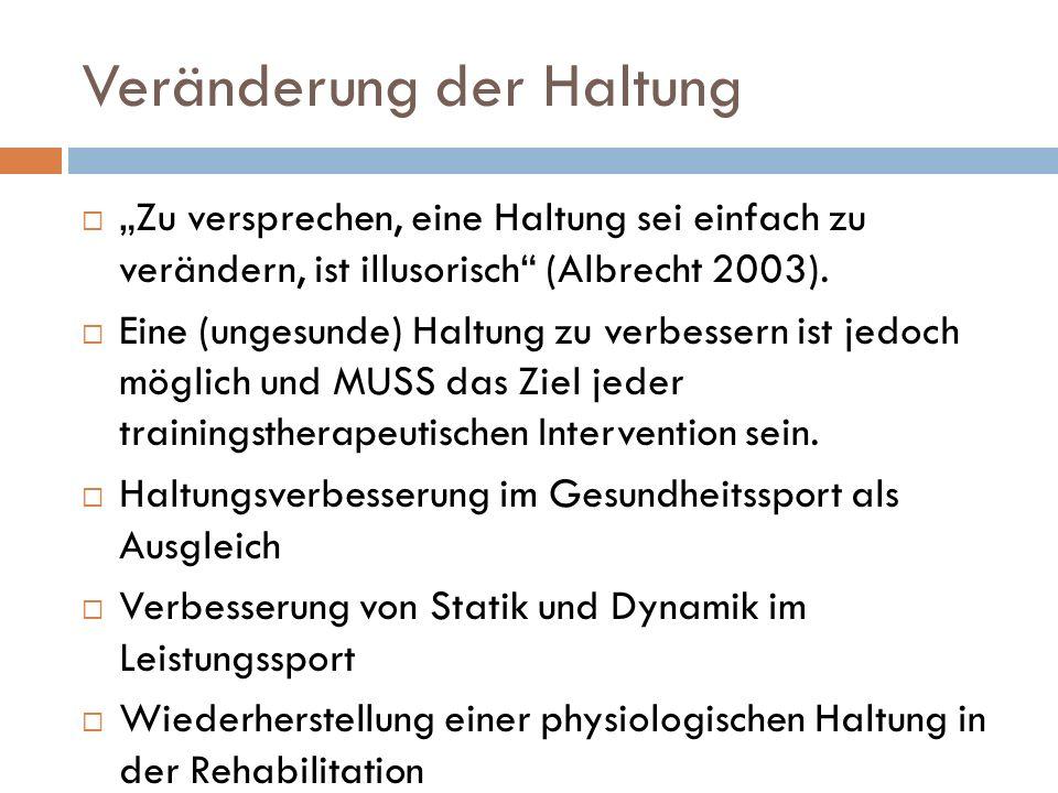 """Veränderung der Haltung  """"Zu versprechen, eine Haltung sei einfach zu verändern, ist illusorisch (Albrecht 2003)."""