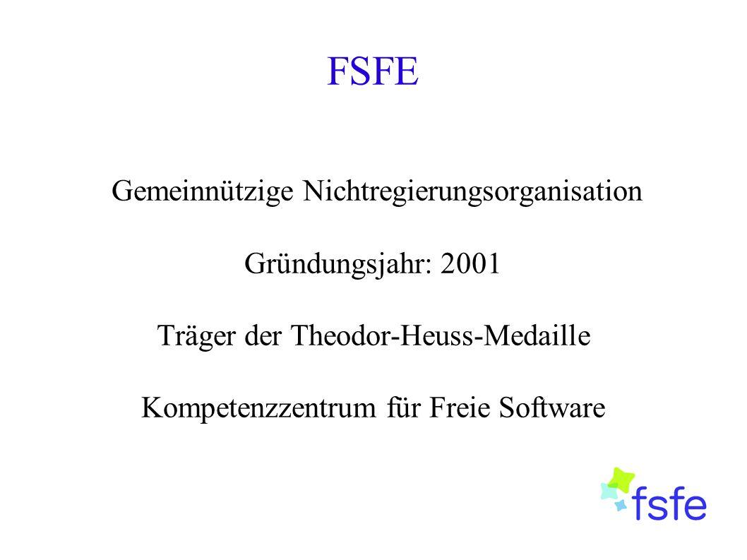 FSFE Gemeinnützige Nichtregierungsorganisation Gründungsjahr: 2001 Träger der Theodor-Heuss-Medaille Kompetenzzentrum für Freie Software
