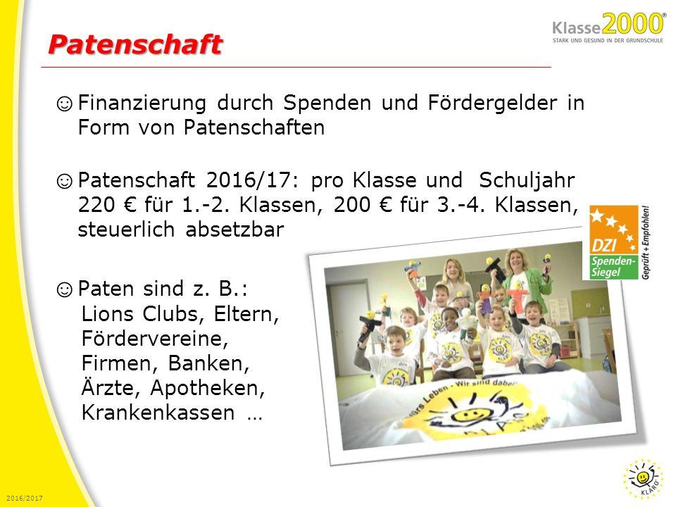 2016/2017 ☺ Finanzierung durch Spenden und Fördergelder in Form von Patenschaften ☺ Patenschaft 2016/17: pro Klasse und Schuljahr 220 € für 1.-2. Klas