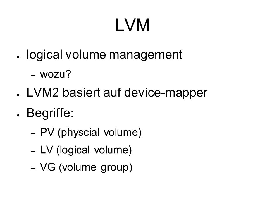 LVM ● logical volume management – wozu.