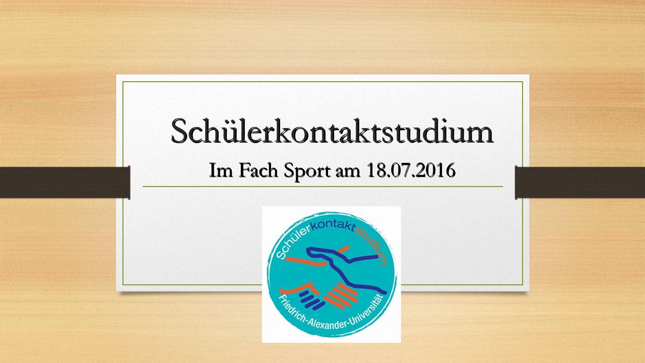Schülerkontaktstudium Im Fach Sport am 18.07.2016