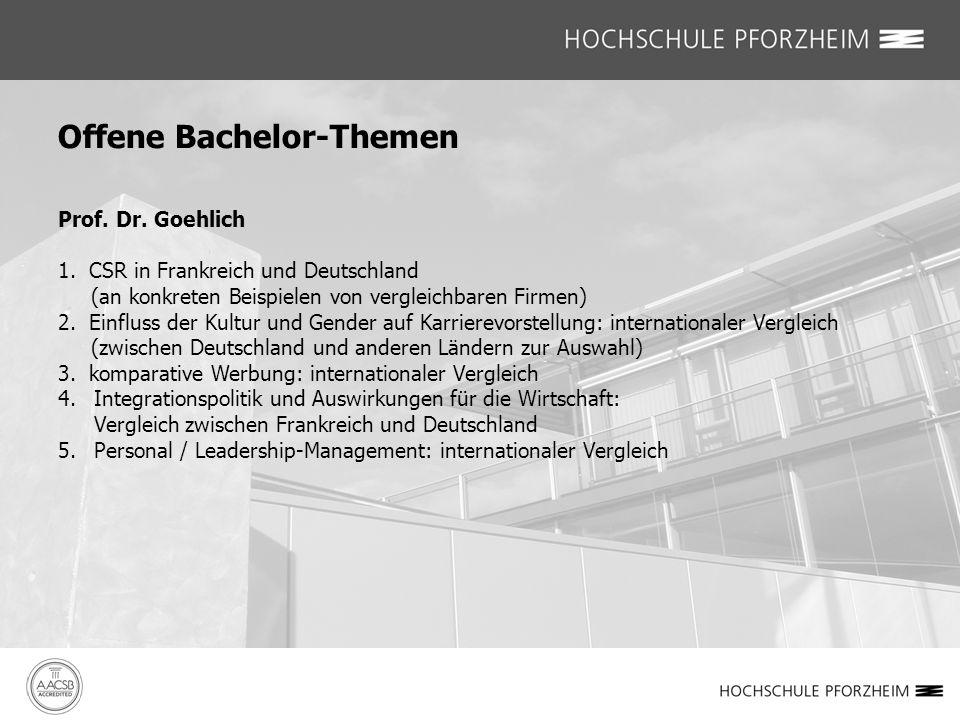 Prof. Dr. Goehlich 1. CSR in Frankreich und Deutschland (an konkreten Beispielen von vergleichbaren Firmen) 2. Einfluss der Kultur und Gender auf Karr