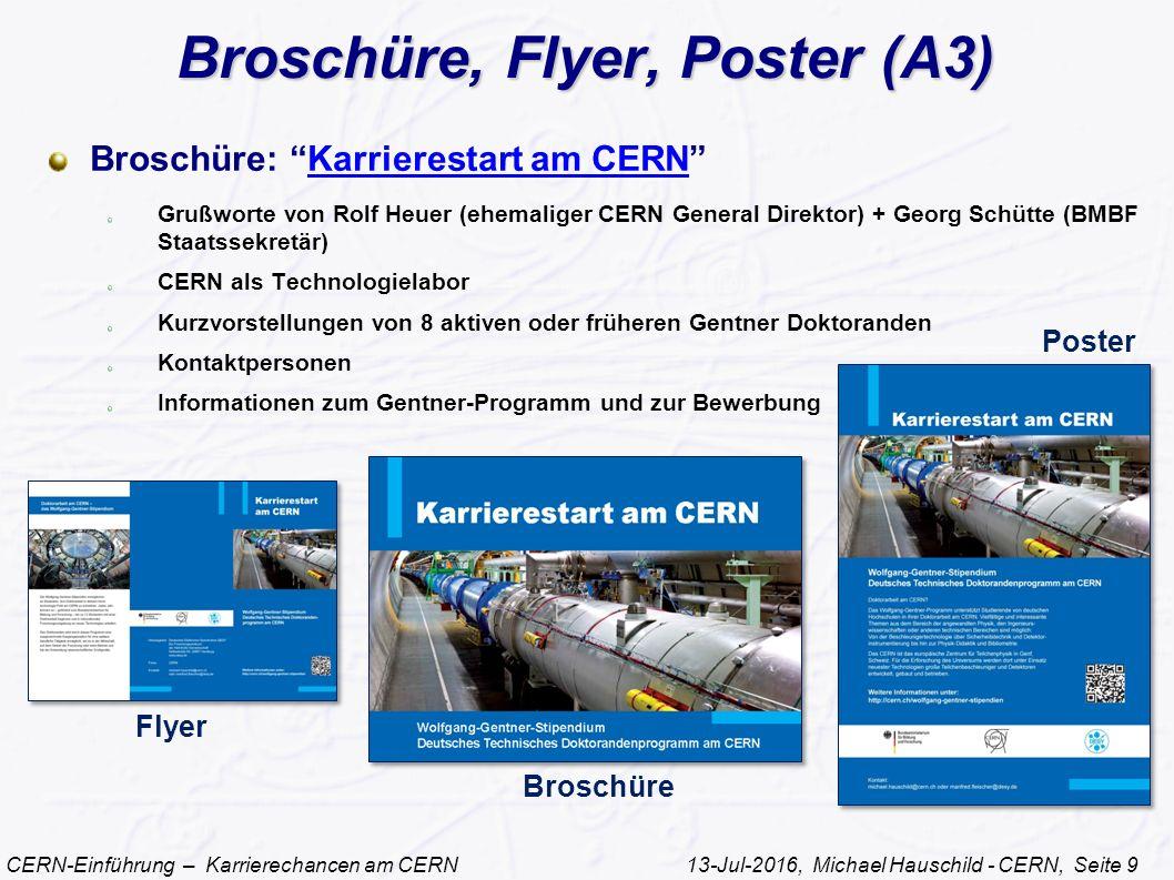 """CERN-Einführung – Karrierechancen am CERN 13-Jul-2016, Michael Hauschild - CERN, Seite 9 Broschüre, Flyer, Poster (A3) Broschüre: """"Karrierestart am CE"""