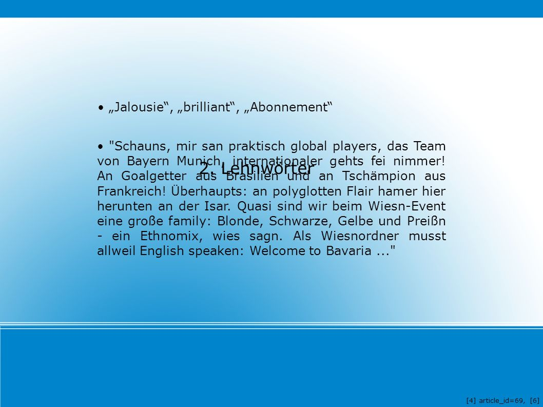 "2. Lehnwörter ""Jalousie"", ""brilliant"", ""Abonnement"""