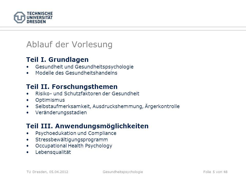 1.Was ist Gesundheit. TU Dresden, 05.04.2012Gesundheitspsychologie 1.