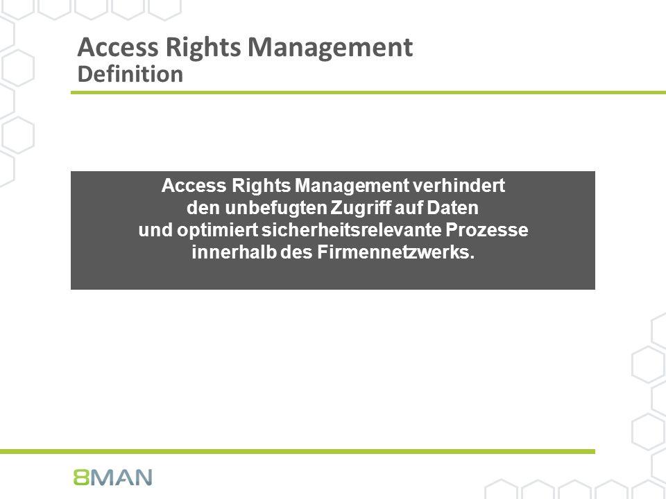 Access Rights Management verhindert den unbefugten Zugriff auf Daten und optimiert sicherheitsrelevante Prozesse innerhalb des Firmennetzwerks.