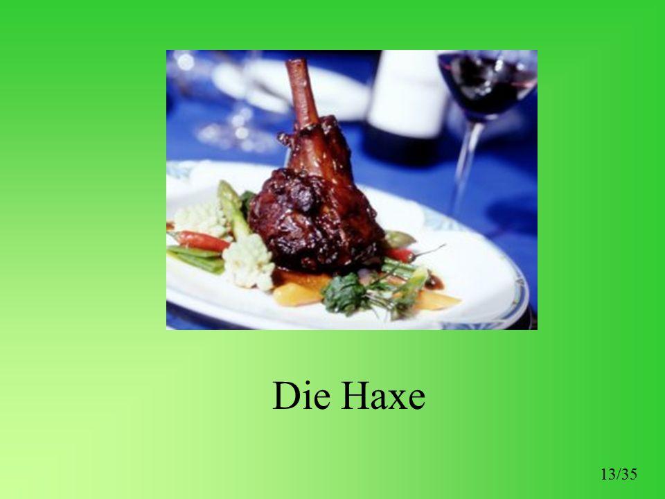 Die Haxe 13/35