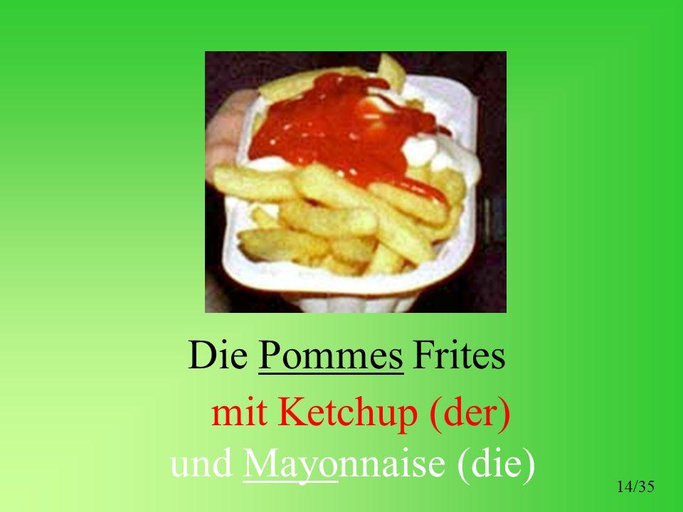 Die Pommes Frites mit Ketchup (der) und Mayonnaise (die) 14/35