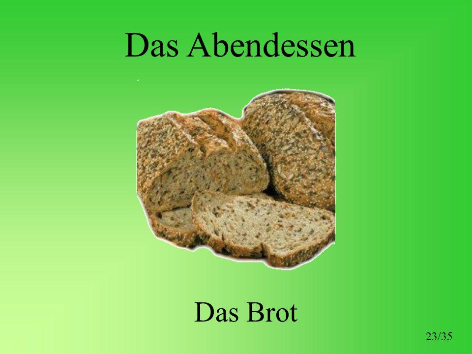 Das Abendessen Das Brot 23/35