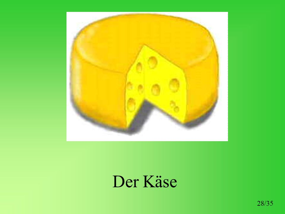 Der Käse 28/35