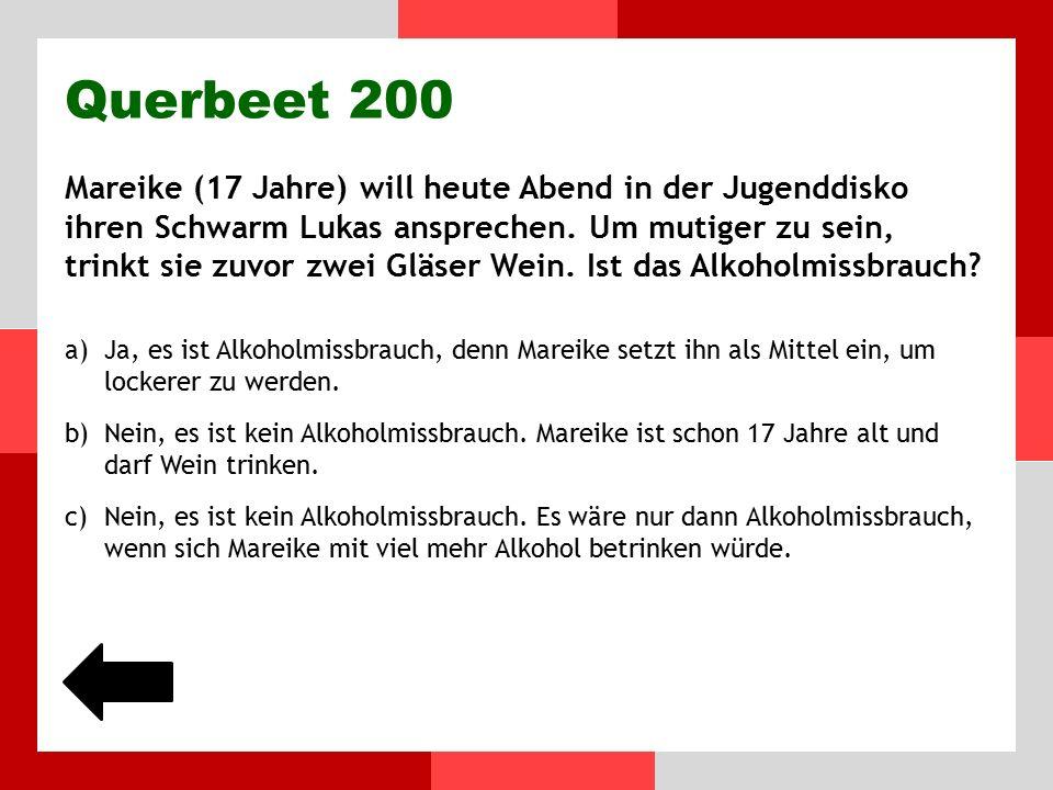 Querbeet 100 Ordnet die folgenden Getränke nach ihrem Alkoholgehalt: 1.