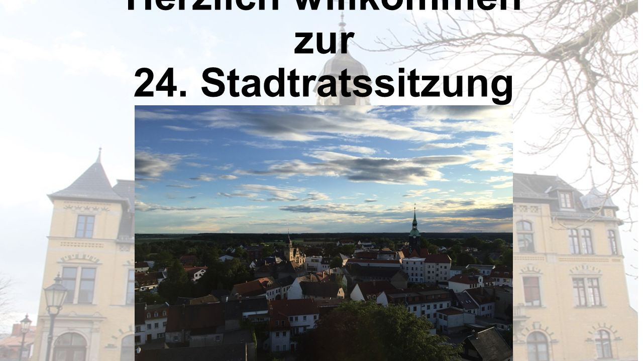 Herzlich willkommen zur 24. Stadtratssitzung