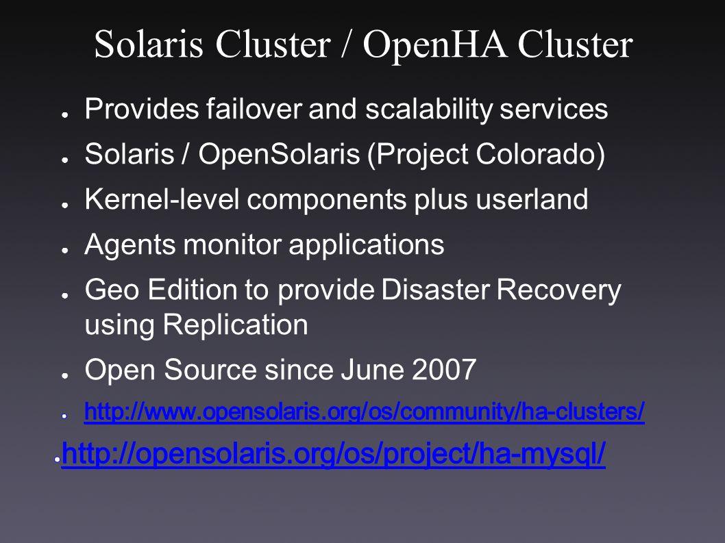 Solaris Cluster / OpenHA Cluster