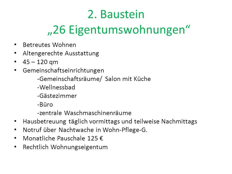 """2. Baustein """"26 Eigentumswohnungen"""" Betreutes Wohnen Altengerechte Ausstattung 45 – 120 qm Gemeinschaftseinrichtungen -Gemeinschaftsräume/ Salon mit K"""