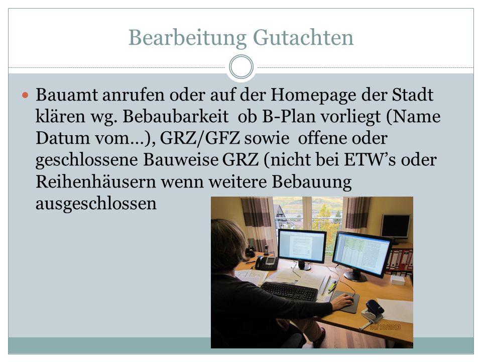 Bearbeitung Gutachten Bauamt anrufen oder auf der Homepage der Stadt klären wg.
