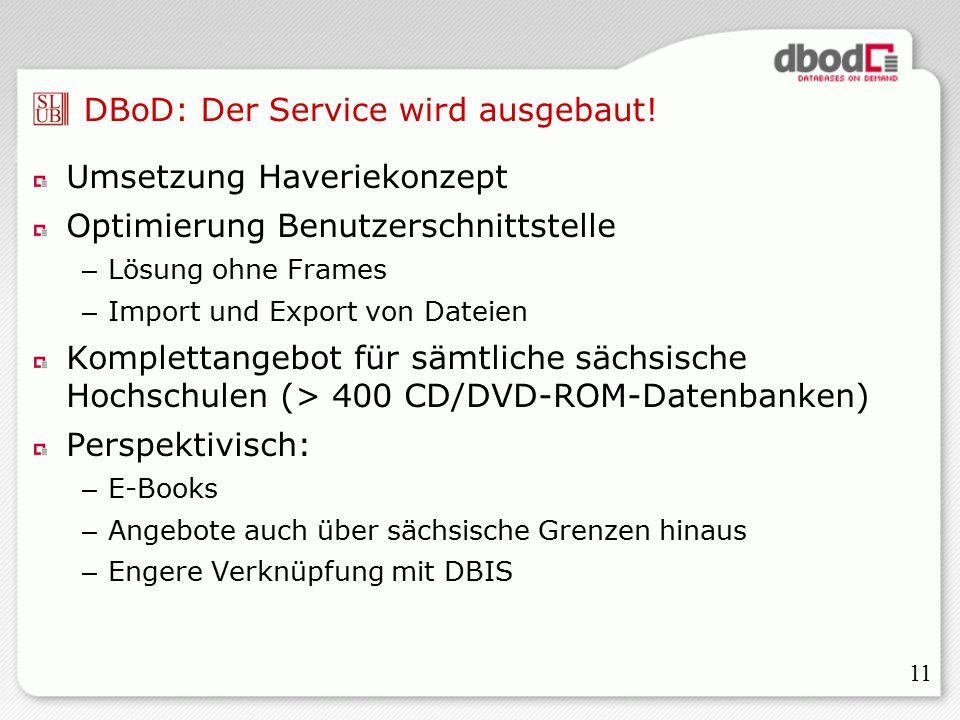 11 DBoD: Der Service wird ausgebaut.