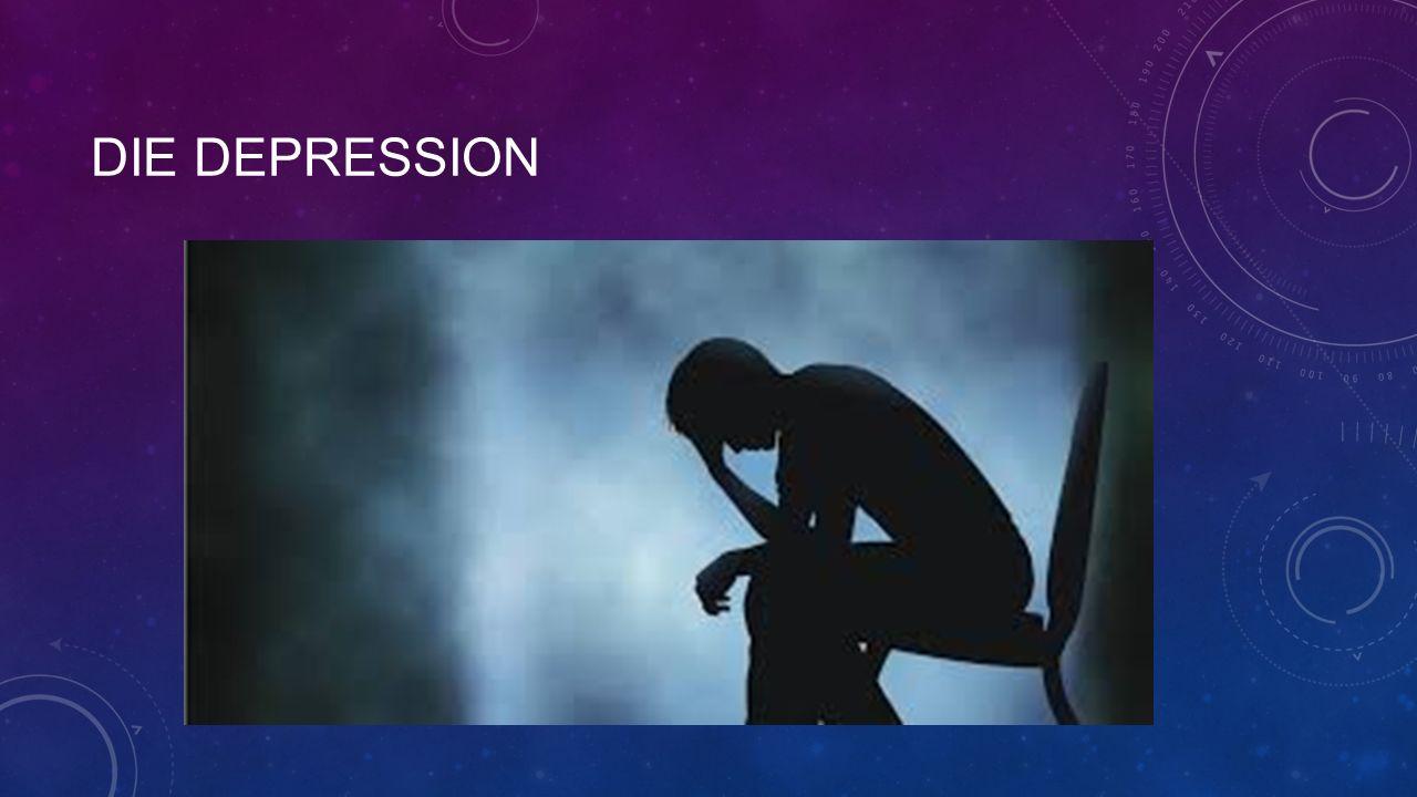DIE DEPRESSION