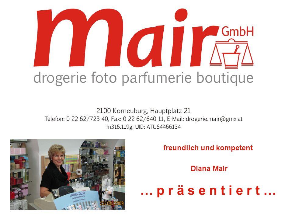 2100 Korneuburg, Hauptplatz 21 Tel: 02262 72340, Fax: 02262 64011, Mail: drogerie.mair@gmx.at EU - PASSFOTOS Sofort zum Mitnehmen ……..