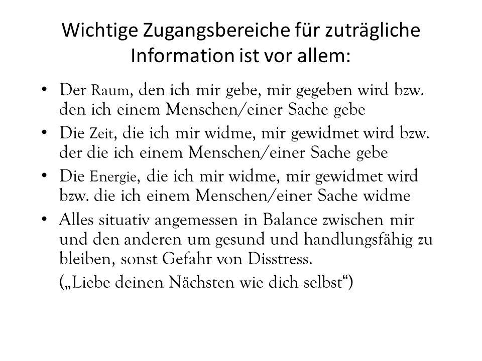 """Sensible Bereiche für Zuträgliche Information Seelisch: Alles, was den anderen freut und ihm Selbstwert und Respekt vermittelt Geistig: Alles, was """"Seelenverwandtschaft vermittelt: z.B."""