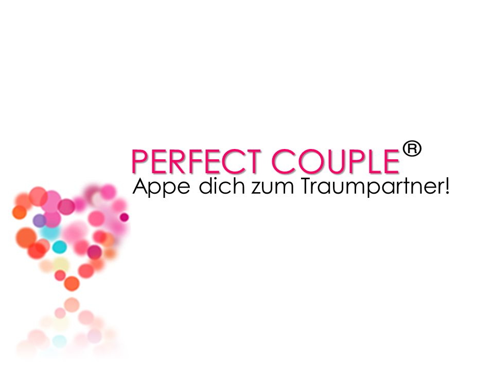 PERFECT COUPLE Appe dich zum Traumpartner!