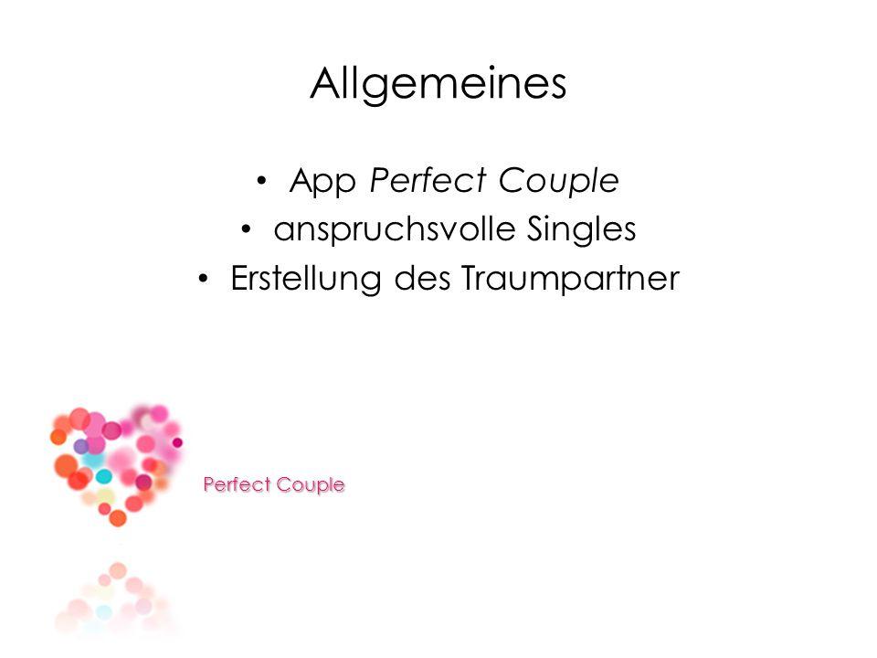 Allgemeines App Perfect Couple anspruchsvolle Singles Erstellung des Traumpartner Perfect Couple