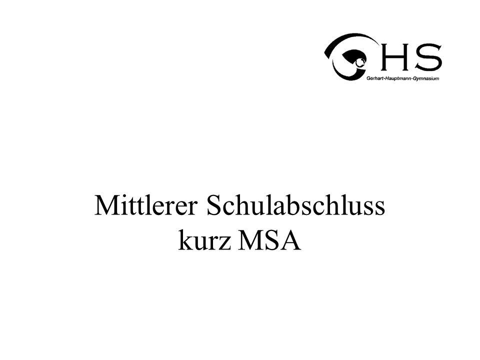 Mittlerer Schulabschluss kurz MSA