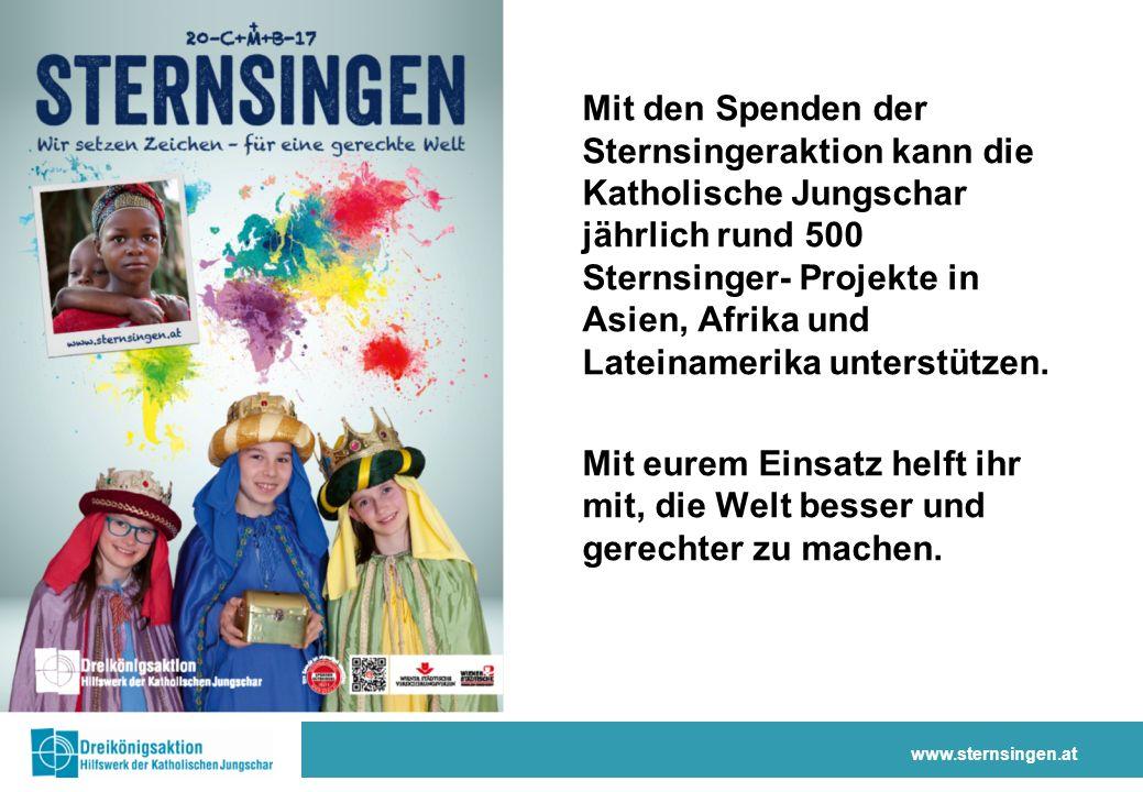 www.sternsingen.at Die Menschen wissen nun auch mehr über gesunde und ausgewogene Ernährung.