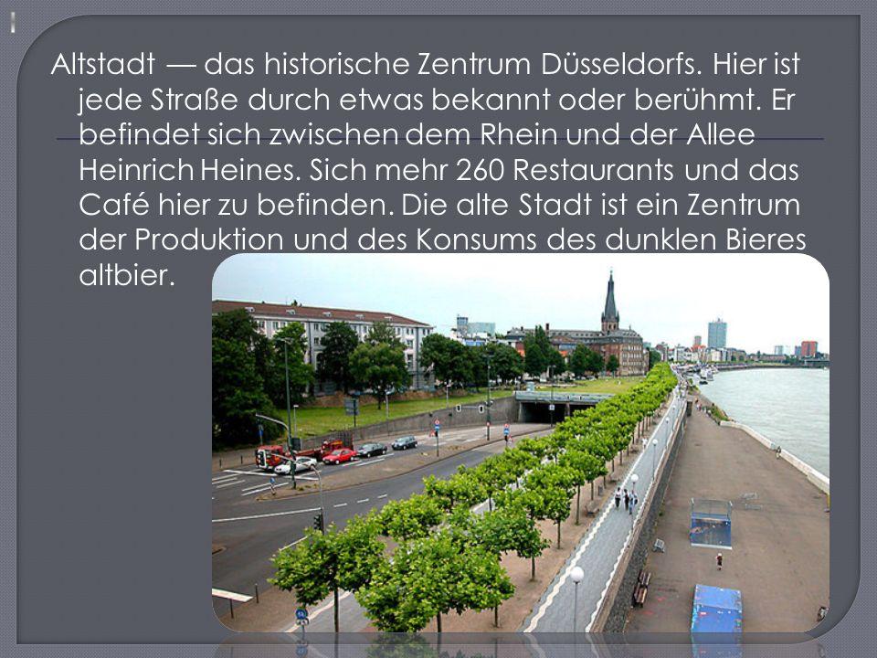 Altstadt — das historische Zentrum Düsseldorfs.