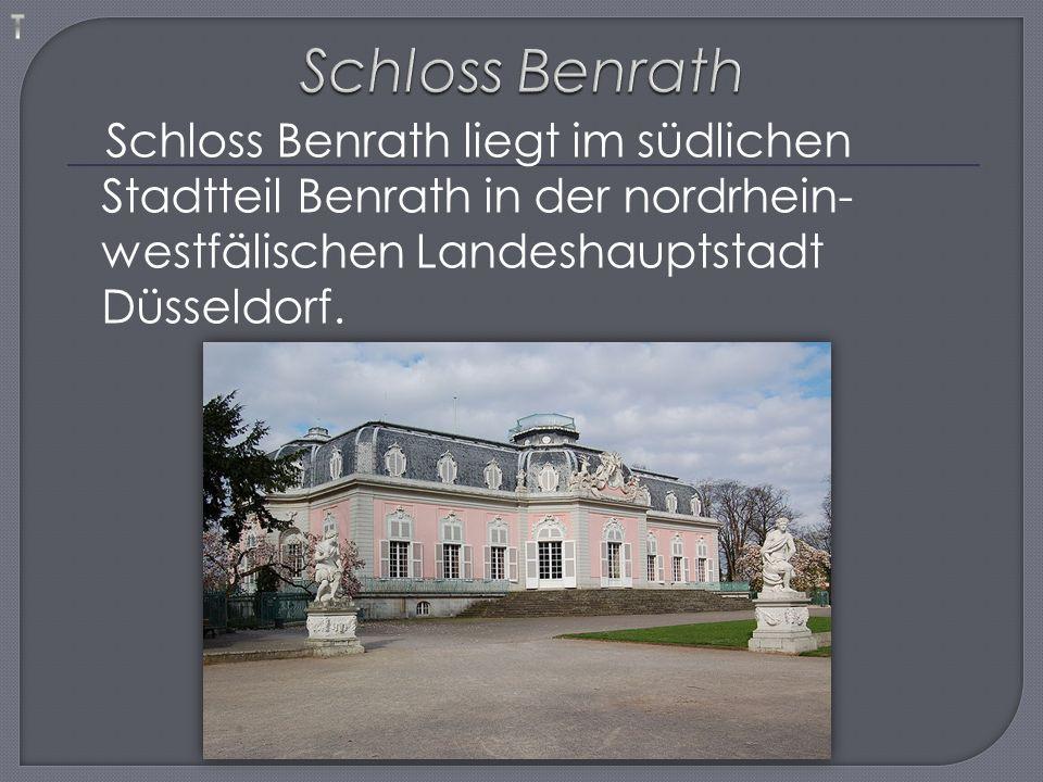 Schloss Benrath liegt im südlichen Stadtteil Benrath in der nordrhein- westfälischen Landeshauptstadt Düsseldorf.