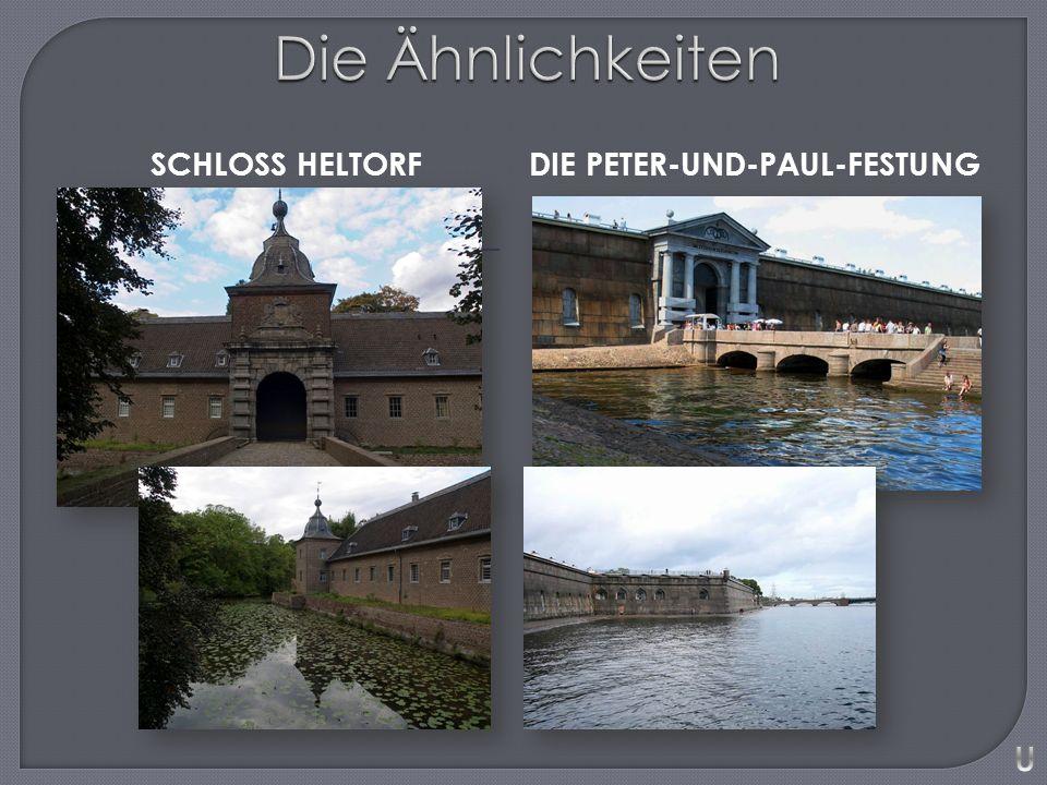 SCHLOSS HELTORFDIE PETER-UND-PAUL-FESTUNG