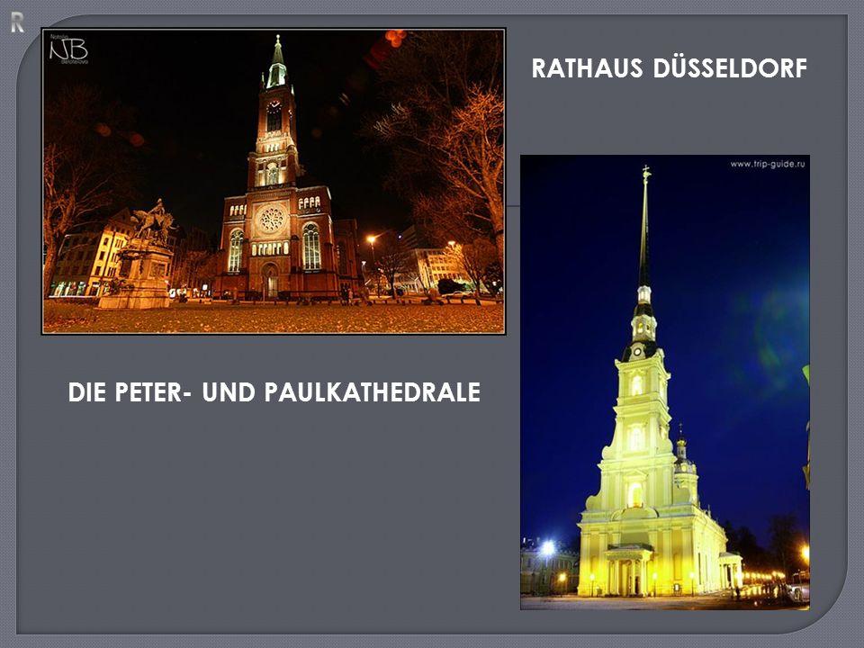 DIE PETER- UND PAULKATHEDRALE RATHAUS DÜSSELDORF
