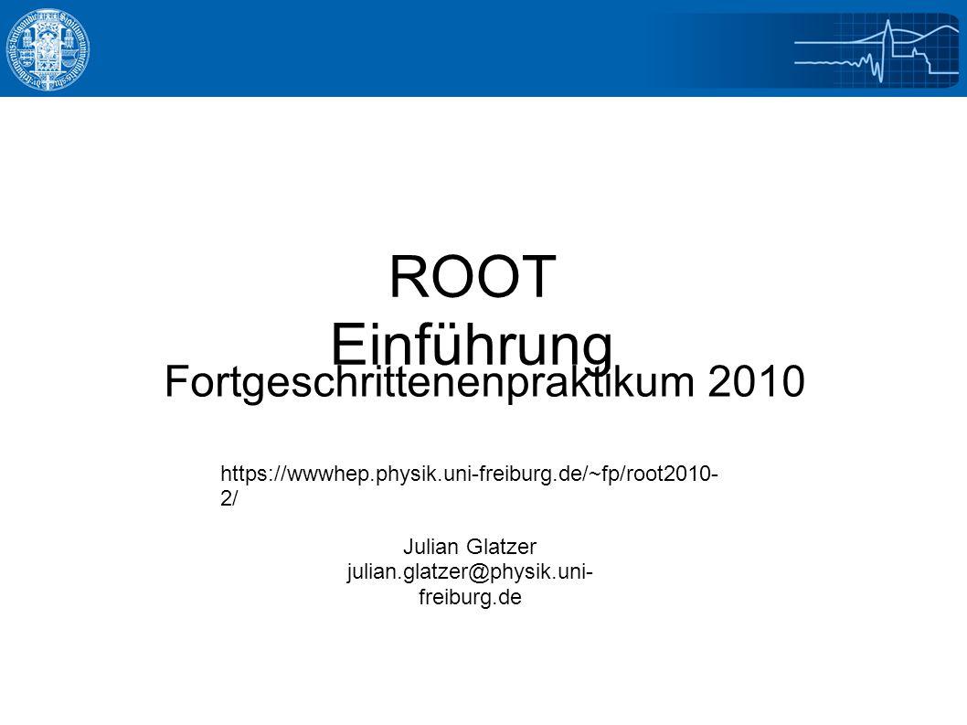 9/21/2016Julian Glatzer - ROOT Einführung32 Ausgabe des 1D-Fits root [17].x fit.C FCN=65.2561 FROM MIGRAD STATUS=CONVERGED 62 CALLS 63 TOTAL EDM=1.03954e-09 STRATEGY= 1 ERROR MATRIX ACCURATE EXT PARAMETER STEP FIRST NO.