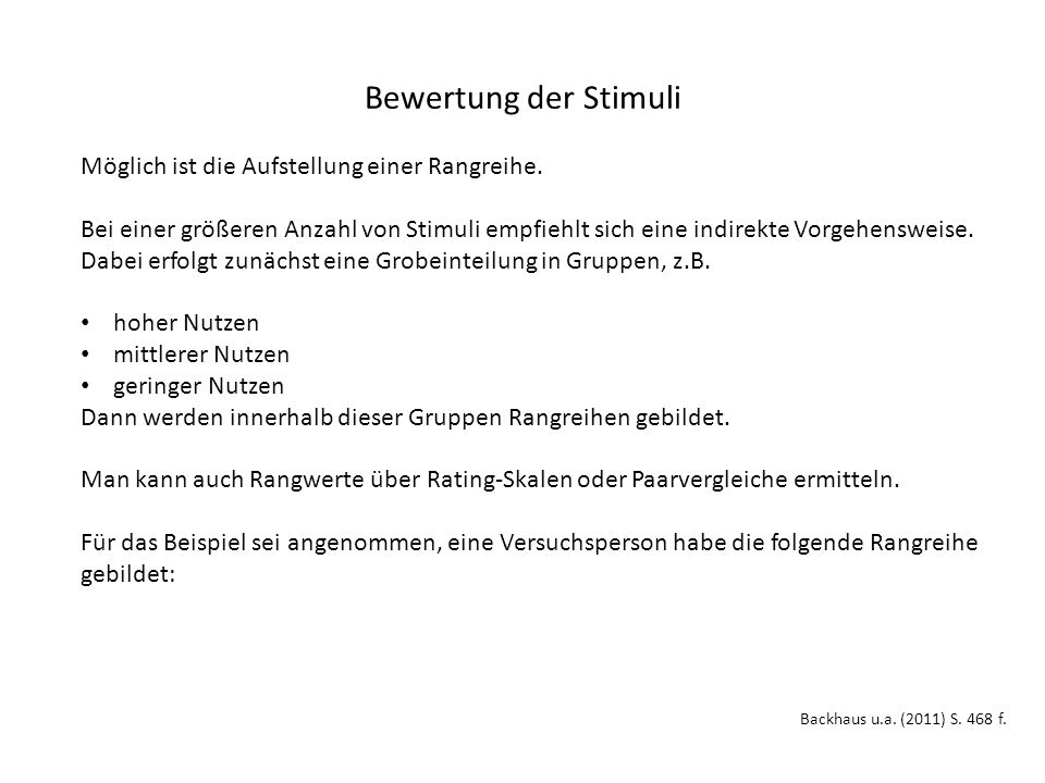 Bewertung der Stimuli Backhaus u.a. (2011) S. 468 f.