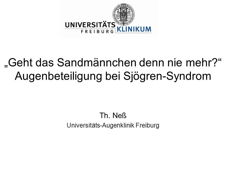 """""""Geht das Sandmännchen denn nie mehr Augenbeteiligung bei Sjögren-Syndrom Th."""