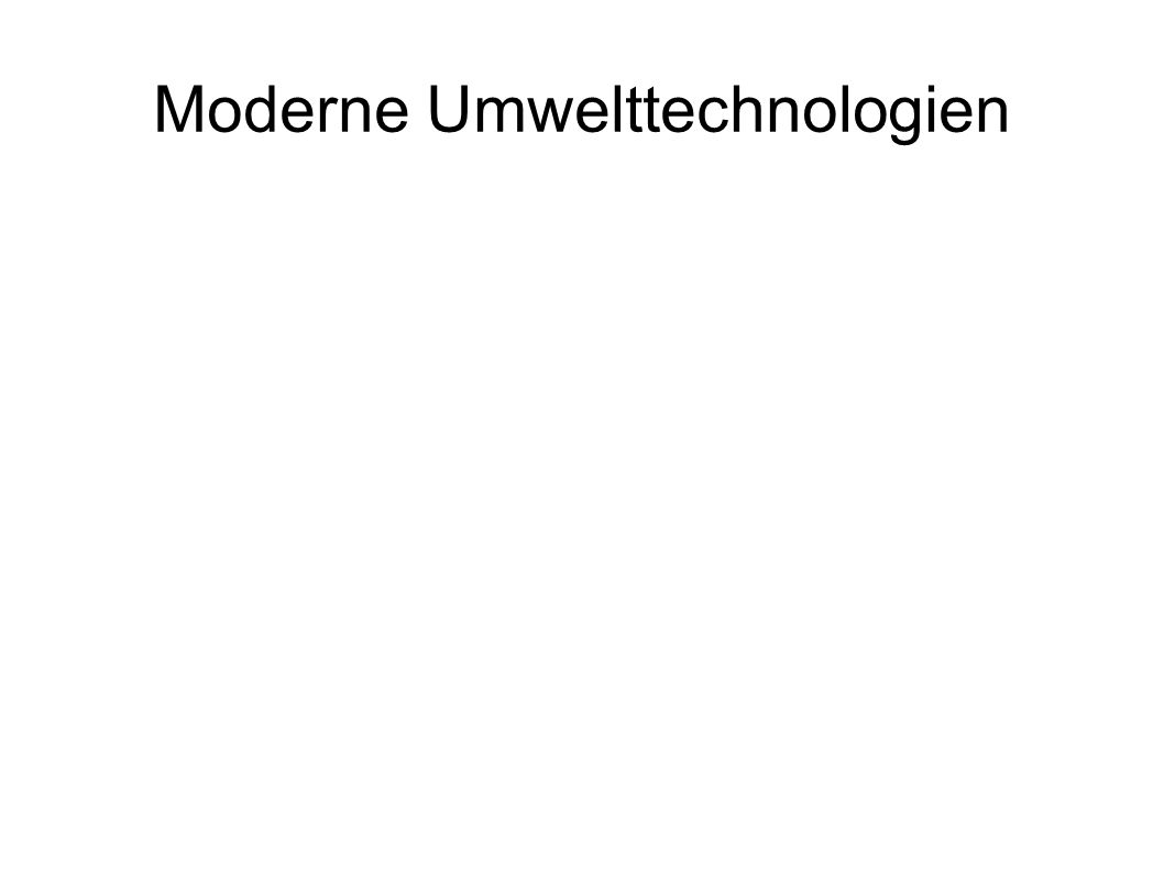 Moderne Umwelttechnologien