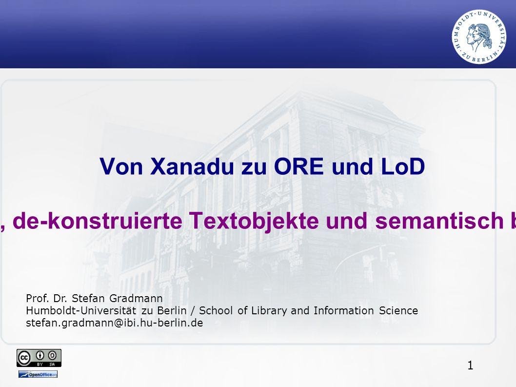 22 Von Xanadu zu ORE und LoD...Prof. Dr.