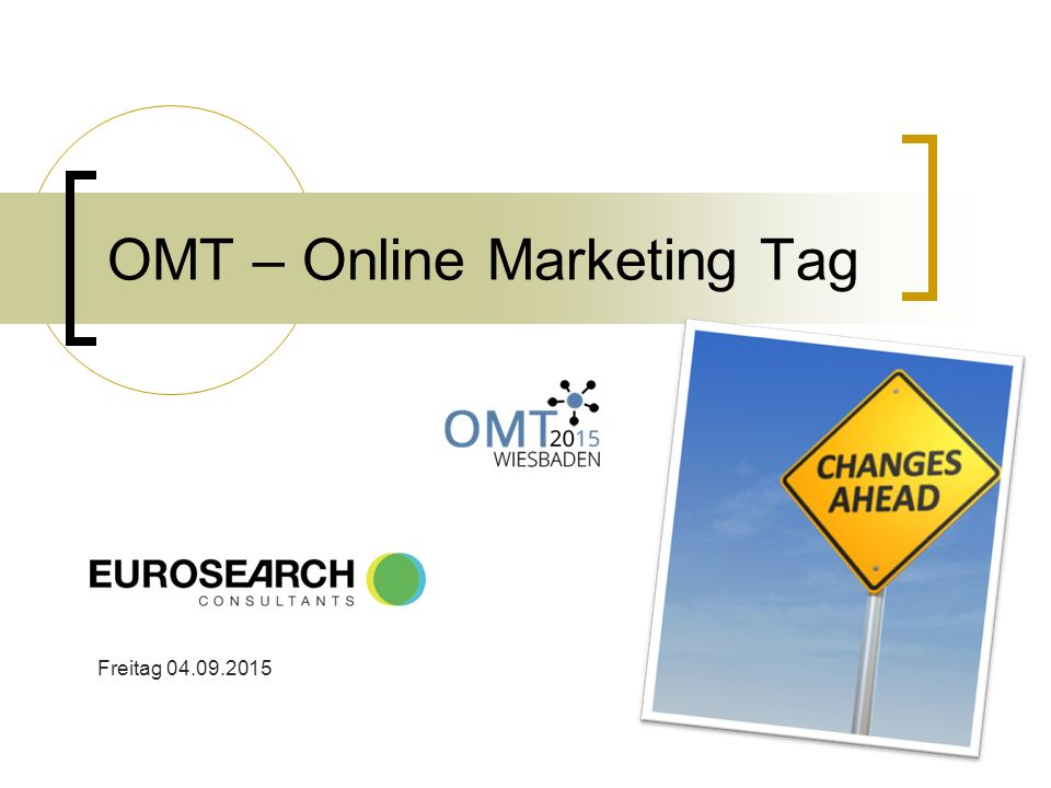 OMT – Online Marketing Tag Freitag 04.09.2015