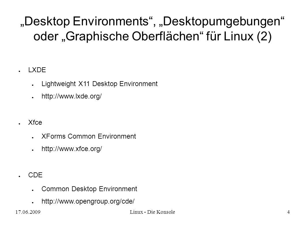 17.06.2009Linux - Die Konsole5 KNOPPIX ● Von Dipl.