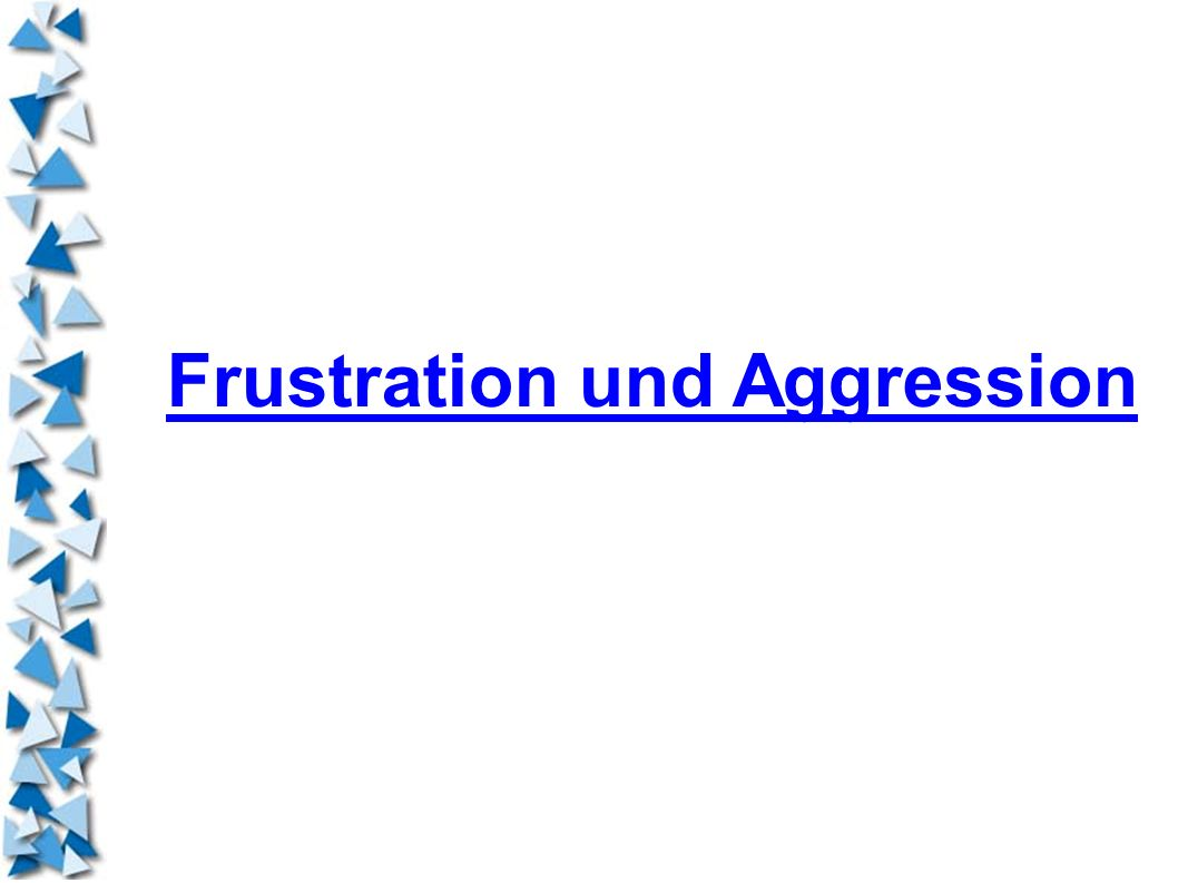 Frustration und Aggression